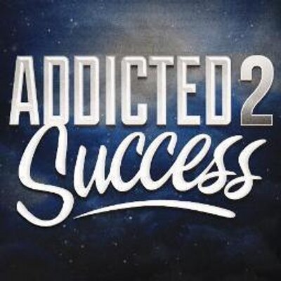 Addicted To Success